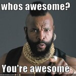 awesome mr. t